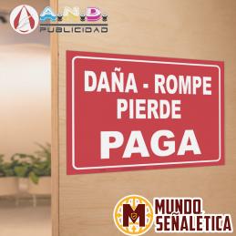 Señalética Daña, Rompe,...